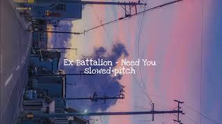 Download Ex Battalion - Need You (Gusto ko lang naman ang lambing mo) slowed+pitched