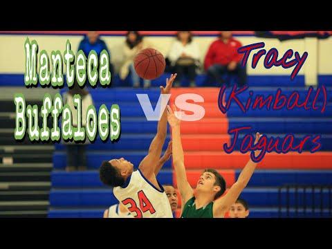 Manteca Buffaloes Basketball vs Tracy Kimball Jaguars