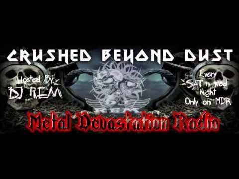Crushed Beyond Dust with DJ REM