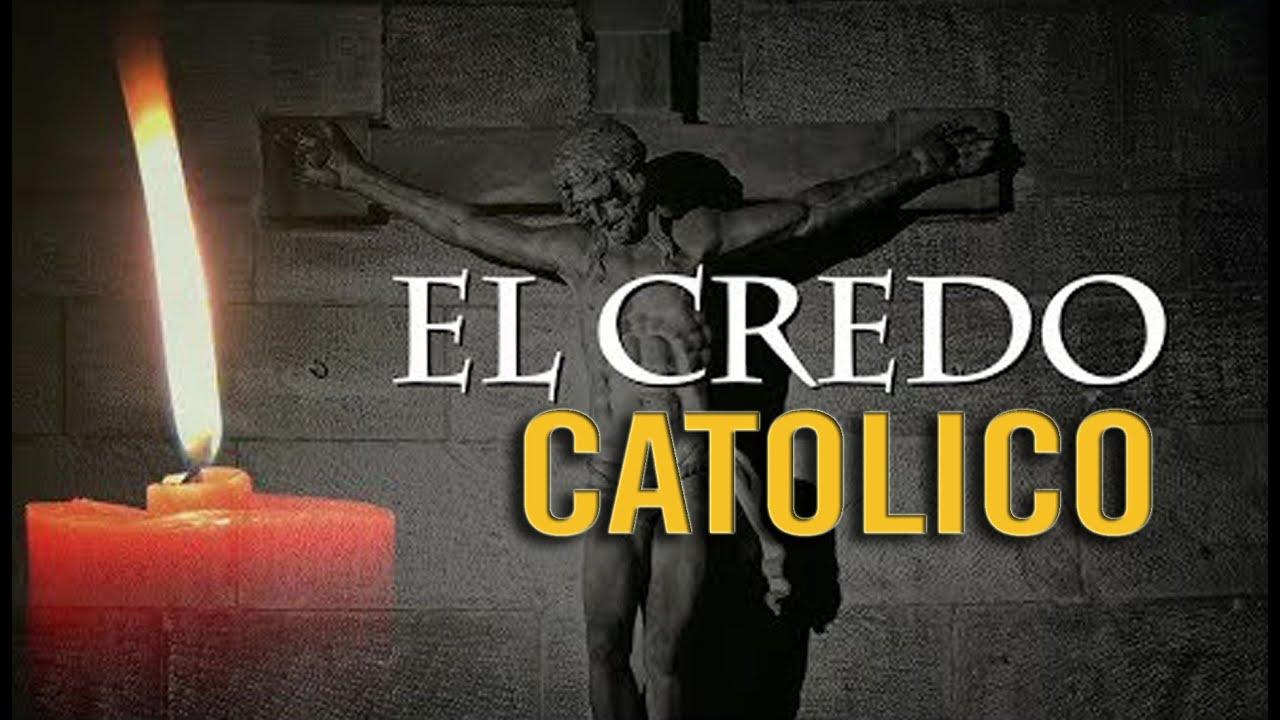 EL CREDO CATOLICO | ORACION