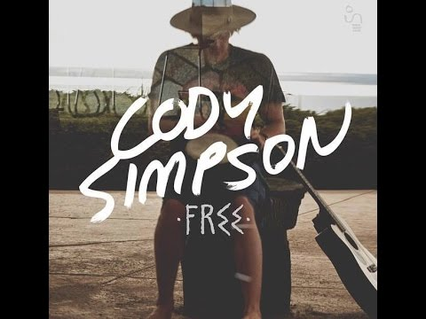 """CODY SIMPSON - """"Free"""" Full Album 2015"""
