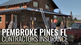 Contractors Insurance Pembroke Pines Fl - 1-800-998-0662