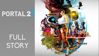 Portal 2: Full Story in 15 minutes