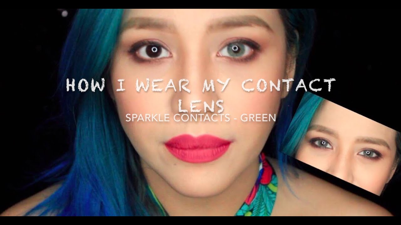 how i wear my contacts sparkle contacts jessica godinez youtube