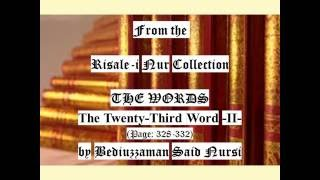 From the Risale-i Nur Collection, THE WORDS, The Twenty-Third Word II , Page:328-332 , Bediuzzaman
