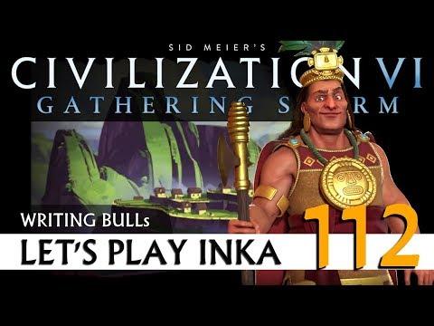 Let's Play: Gathering Storm - Inka (112)   Civilization VI [Deutsch]
