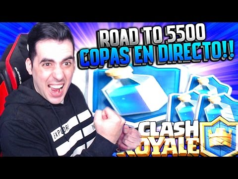 ROAD TO 5500 COPAS en DIRECTO!! | Clash Royale | Rubinho vlc