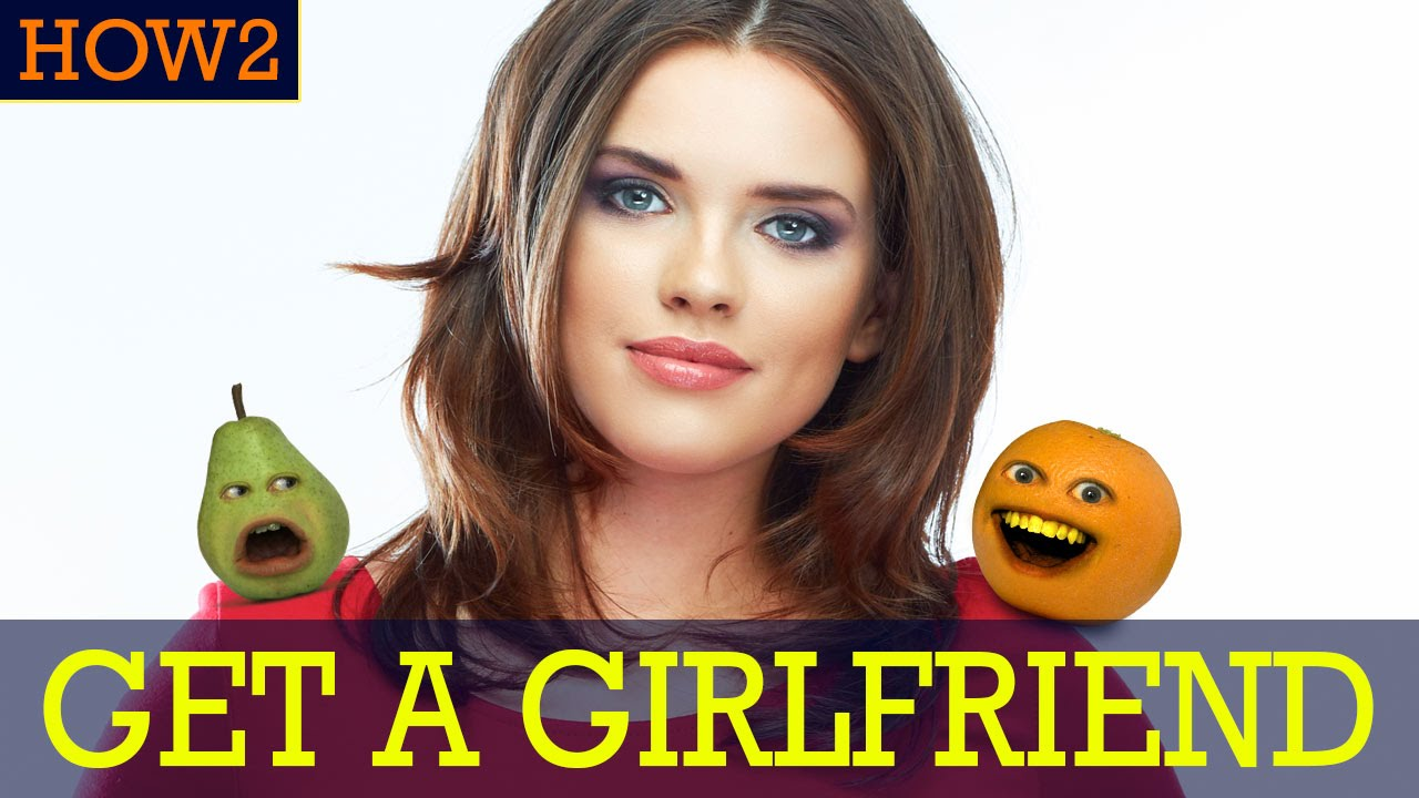 HOW2: How to get a Girlfriend! - YouTube