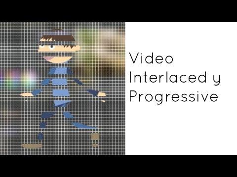 Video Interlaced y Progressive - Entrelazado y Progresivo