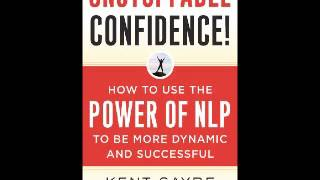 Unstoppable Confidence - ( N.L.P. ) Neuro-Linguistic Programming - Read - Randy Bear Reta Jr..wmv