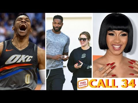 Call 34: Westbrook's Nickname, Tristan Has No Shame & Cardi B Leaves Her Impression on the Rap Game