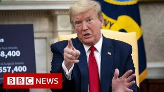 Coronavirus: Trump gives WHO ultimatum over Covid-19 handling - BBC News