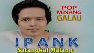 Ipank - Satangkai Malang [Official Music Video] Pop Minang Galau