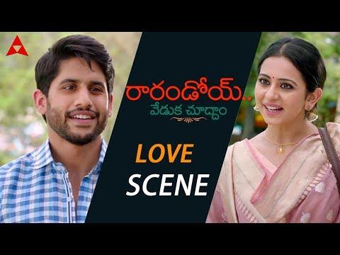 Naga Chaitanya & Rakul Preet Love Scene - Rarandoi Veduka Chuddam Movie