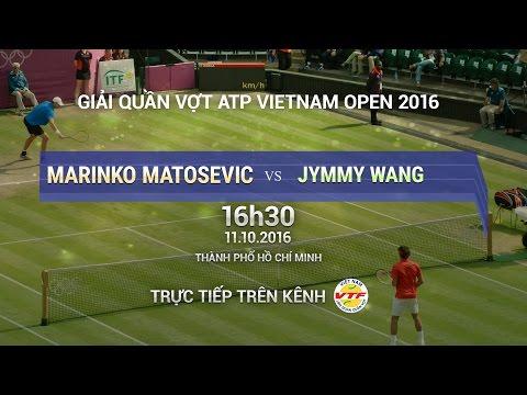 MARINKO MATOSEVIC VS JYMMY WANG - VIETNAM OPEN 2016 | FULL
