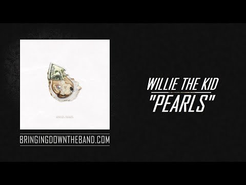 """Willie The Kid - """"Pearls"""" (Full Project Stream   2019)"""