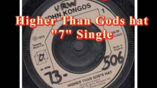 John Kongos - Higher Than Gods Hat