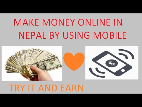 MAKE MONEY ONLINE IN NEPAL BY USING MOBILE PHONE-MAKE MONEY ONLINE IN NEPAL-ONLINE EARNINGS I NEPAL