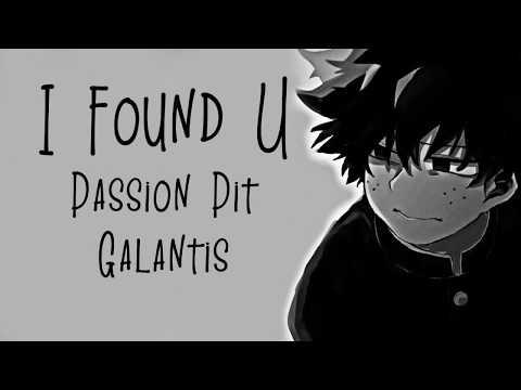 Nightcore → I Found U ♪ (Galantis // Passion Pit) LYRICS ✔︎