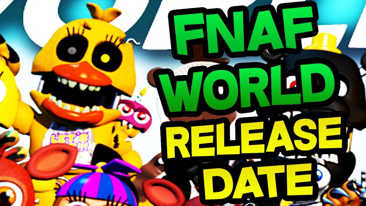 Fnaf world release date adventure nightmare chica final fnaf