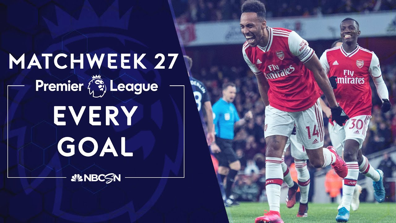 Every goal from Matchweek 27 in the Premier League | NBC Sports