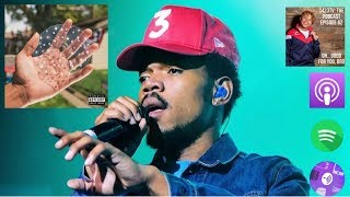 Chance the Rapper - The Big Day Review 1423tv The Podcast