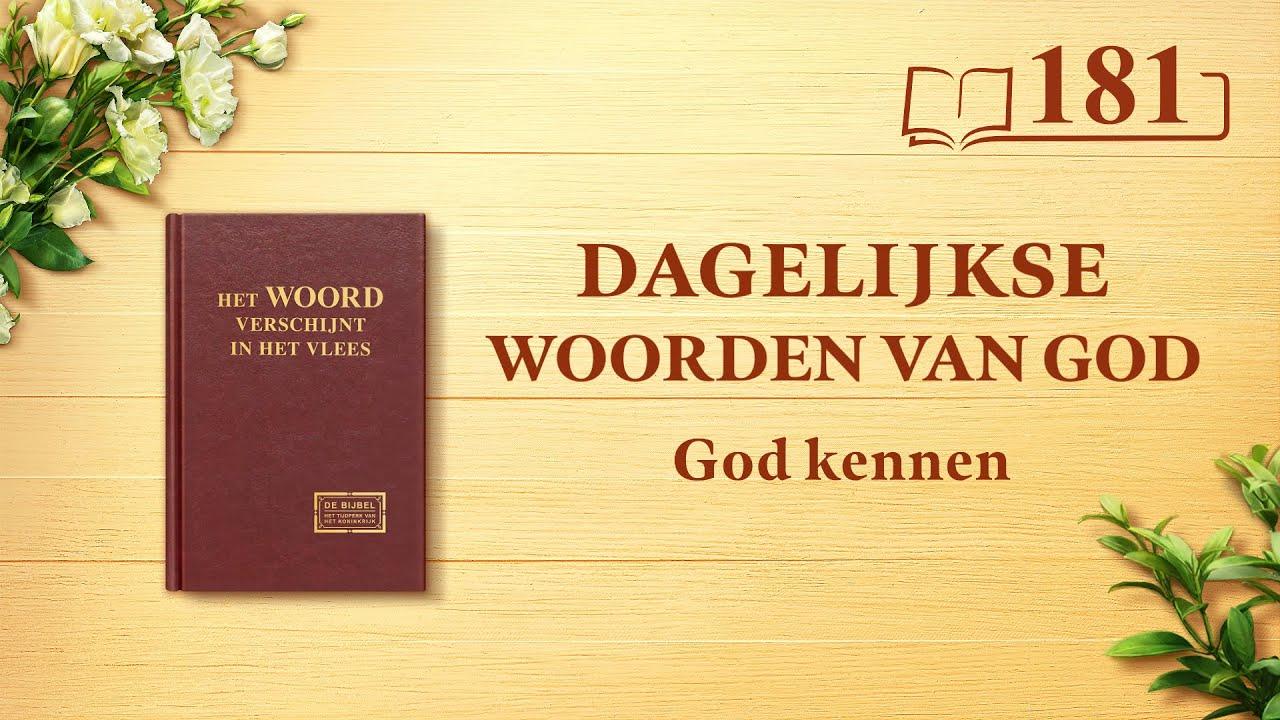 Dagelijkse woorden van God   God Zelf, de unieke IX   Fragment 181