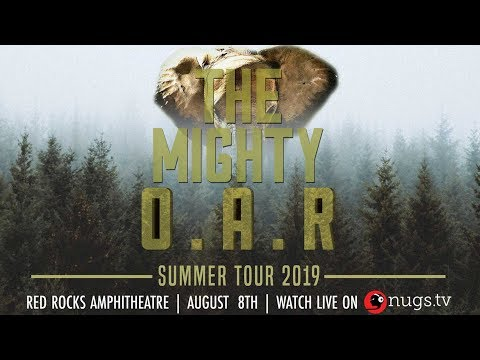 O A R  - 8/8/2019 - Live from Red Rocks Amphitheatre in Morrison, CO!