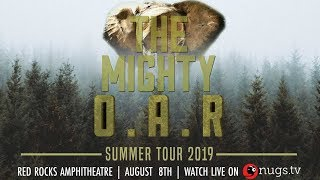 O.A.R. - 8/8/2019 - Live from Red Rocks Amphitheatre in Morrison, CO!