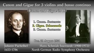 Pachelbel's Canon, Schmidt-Isserstedt & NDRso (1954) パッヘルベルのカノンとジーグ シュミット=イッセルシュテット - Stafaband