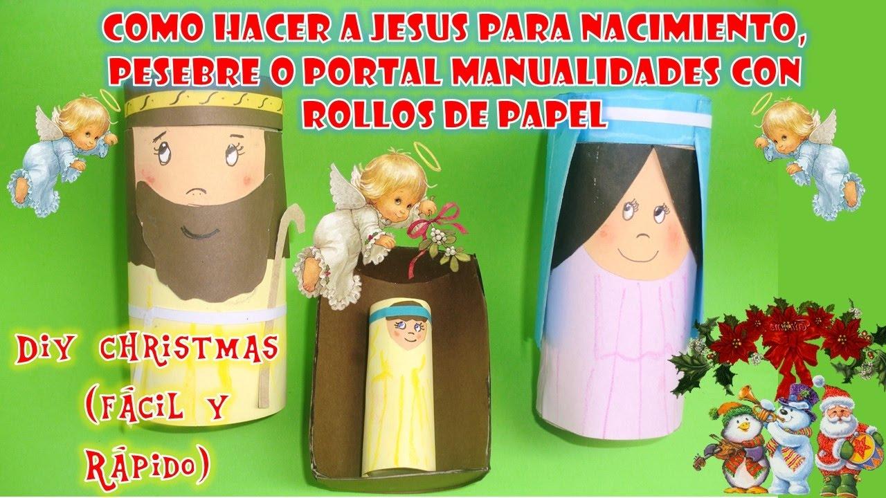 Como Hacer Al Niño Jesus En Su Pesebre Para Nacimiento O Portal Manualidades Con Rollos De Papel D