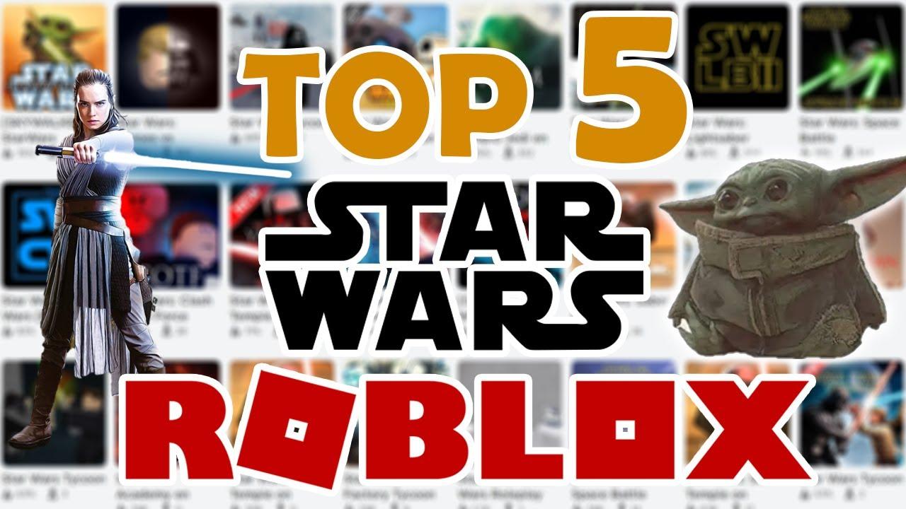 Los Mejores Juegos De Star Wars En Roblox Top 5 Youtube