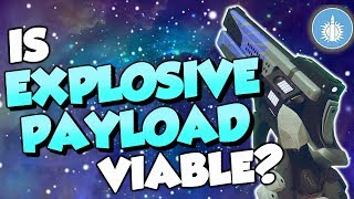 Is Better Devils Still Viable? Explosive Payload Review [Destiny 2]