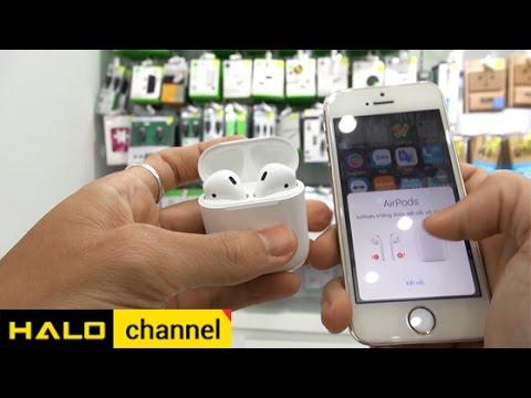 [Haloshop] Đập hộp và giới thiệu các tính năng của tai nghe Apple Airpods