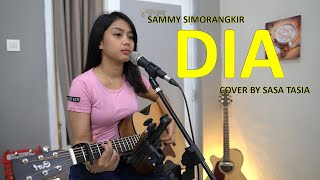 SAMMY SIMORANGKIR - DIA (COVER BY SASA TASIA)