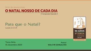 O NATAL NOSSO DE CADA DIA – 1ª temporada | Série de devocionais