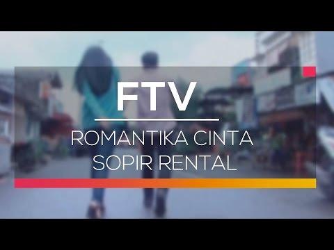 FTV SCTV - Romantika Cinta Sopir Rental