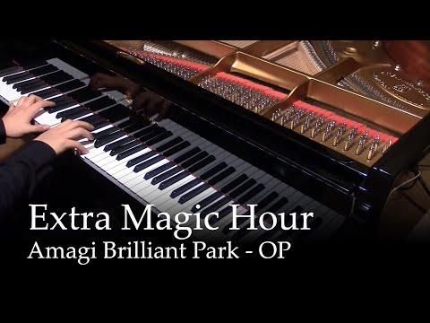 Extra Magic Hour - Amagi Brilliant Park OP [piano]
