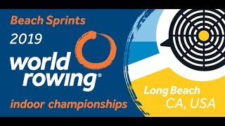 2019 World Rowing Indoor Championships - Long Beach, Los Angel…