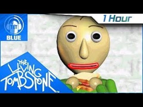 [1 Hour] Basics in Behavior [Blue]- The Living Tombstone feat. OR3O- Baldi's Basics Original