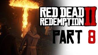 KKK IS ON FIRE.. | RDR 2 #8