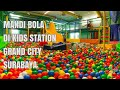 Mandi Bola di Kids Station Grand City Surabaya, Playing Ball, Slide,  Swing and Trampoline