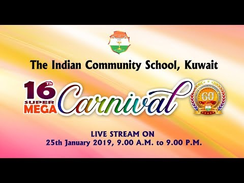 16th Super Mega Carnival 2018 - The Indian Community School, Kuwait