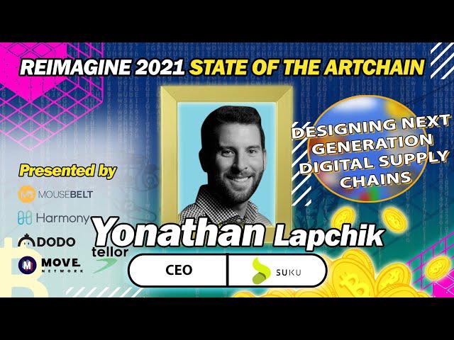 REIMAGINE 2020 - Yonathan Lapchik - SUKU - Luxury Goods as NFTs