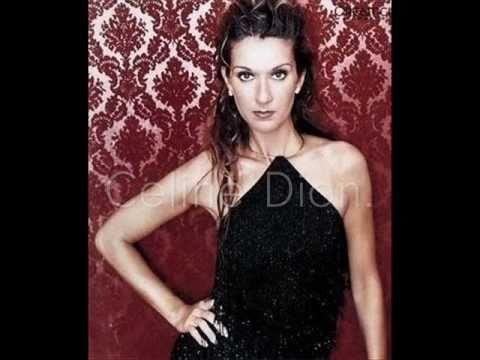 Love You Blind- Celine Dion