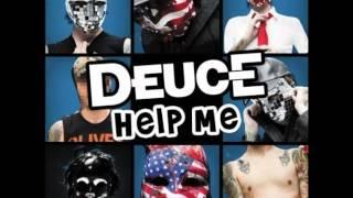 Deuce - Help Me