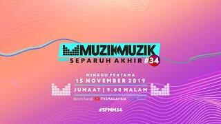 [LIVE] Separuh Akhir Muzik-Muzik 34 - Minggu 1 | #SFMM34