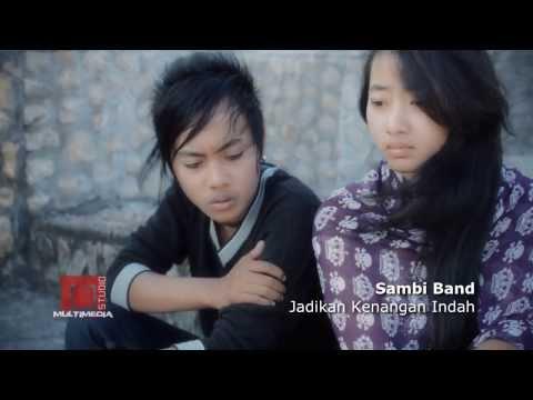 Sambi Band - Jadikan Kenangan Indah
