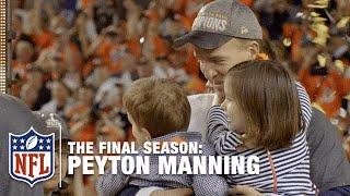 Peyton Manning: The Final Season | NFL
