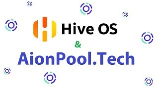 Обложка на видео о How To Mine AION with Hive OS on AionPool.Tech